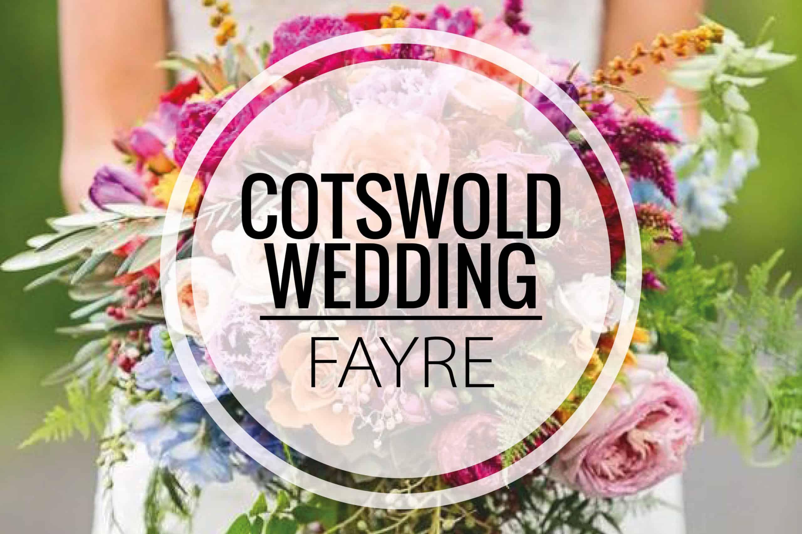 Wedding Fayre Cotswold Wedding Fayre